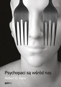 Psychopaci są wśród nas [2021] - Hare Robert D.   mała okładka