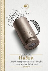 Losy dobrego żołnierza Szwejka czasu wojny światowej  - Jaroslav  Hašek   | mała okładka