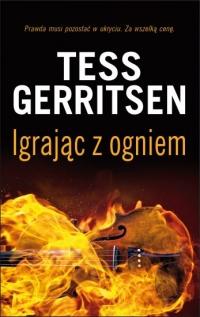 Igrając z ogniem - Tess Gerritsen | mała okładka
