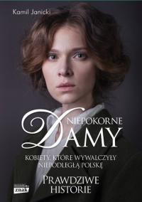 Niepokorne damy - Kamil Janicki  | mała okładka