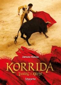 Korrida. Taniec i krew - Janusz Kasza  | mała okładka