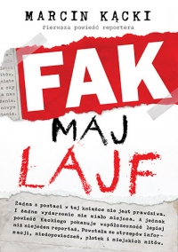Fak maj lajf - Marcin Kącki   mała okładka