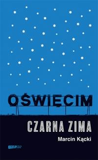 Oświęcim. Czarna zima - Kącki Marcin | mała okładka