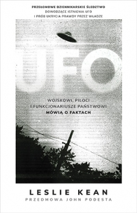 UFO. Wojskowi, piloci i funkcjonariusze państwowi mówią o faktach - Kean Leslie   mała okładka