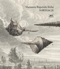 Nawigacje - Marzanna Bogumiła Kielar | mała okładka