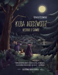 Kuba Niedźwiedź. Historie z gawry - Renata Kijowska | mała okładka