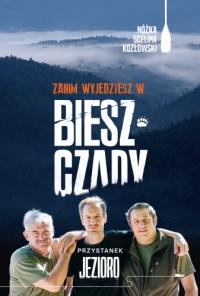 Zanim wyjedziesz w Bieszczady. Przystanek jezioro - Nóżka Kazimierz, Scelina Marcin, Kozłowski Maciej   mała okładka
