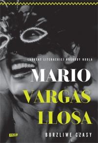 Burzliwe czasy - Vargas Llosa Mario | mała okładka