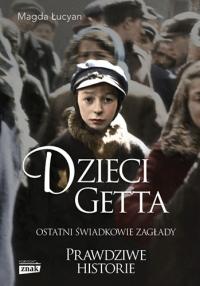 Dzieci Getta - Łucyan Magda | mała okładka