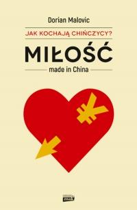 Miłość made in China - Dorian Malovic | mała okładka