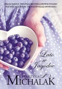 Lato w Jagódce - Katarzyna Michalak | mała okładka