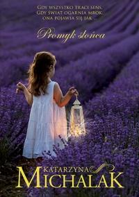Promyk słońca - Katarzyna Michalak | mała okładka