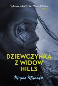 Dziewczynka z Widow Hills  - Miranda Megan | mała okładka