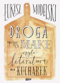 Droga przez mąkę - Łukasz Modelski | mała okładka