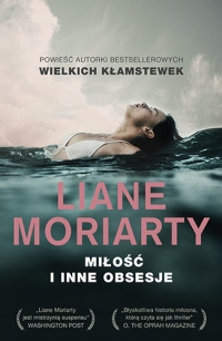 Miłość i inne obsesje - Moriarty Liane | mała okładka