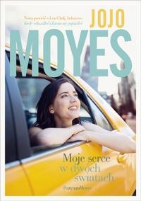 Moje serce w dwóch światach - Jojo Moyes | mała okładka