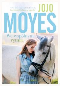 We wspólnym rytmie - Jojo Moyes | mała okładka