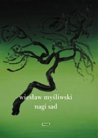 Nagi sad - Wiesław Myśliwski  | mała okładka