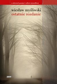 Ostatnie rozdanie - Wiesław Myśliwski | mała okładka