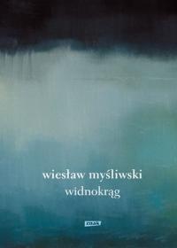Widnokrąg  - Wiesław Myśliwski   mała okładka