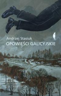 Opowieści galicyjskie - Andrzej Stasiuk | mała okładka