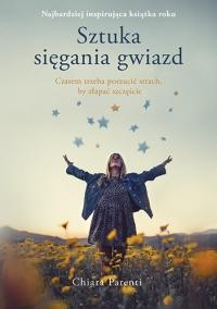 Sztuka sięgania gwiazd - Chiara Parenti | mała okładka