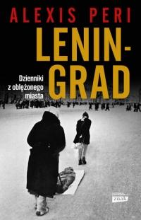 Leningrad. Dzienniki z oblężonego miasta - Alexis Peri | mała okładka