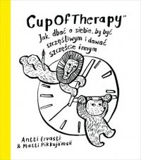 CupOfTherapy Jak dbać o siebie, by być szczęśliwym i dawać szcz - Antti Ervasti, Matti Pikkujämsä | mała okładka