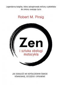 Zen i sztuka obsługi motocykla - Robert M. Pirsig   mała okładka