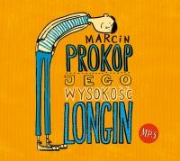 Jego Wysokość Longin - audio - Marcin Prokop | mała okładka