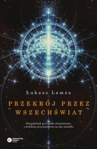 Przekrój przez wszechświat - Łukasz Lamża | mała okładka