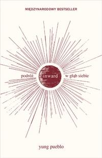 Inward. Podróż w głąb siebie - Yung Pueblo  | mała okładka