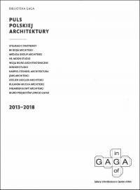 Biblioteka GAGA – Puls Polskiej Architektury 2013-2018 -  | mała okładka