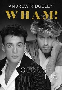 Wham! George i ja - Ridgeley Andrew | mała okładka