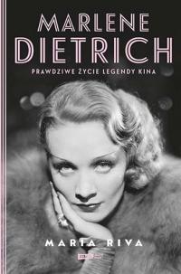 Marlene Dietrich. Prawdziwe życie legendy kina - Riva Maria   mała okładka