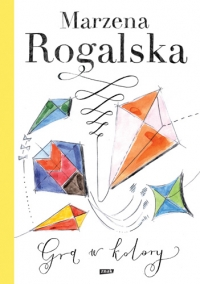 Gra w kolory - Marzena Rogalska | mała okładka