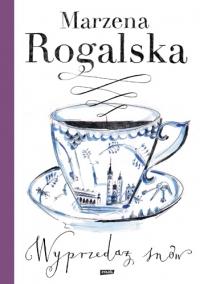 Wyprzedaż snów - Marzena Rogalska | mała okładka