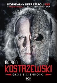 Roman Kostrzewski. Głos z ciemności - Kostrzewski Roman, Żyła Mateusz | mała okładka
