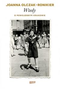Wtedy. O powojennym Krakowie - Joanna Olczak-Ronikier | mała okładka