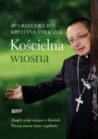 Kościelna wiosna  - Grzegorz Ryś , Krystyna Strączek | mała okładka