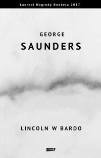 Lincoln w Bardo - George Saunders  | mała okładka