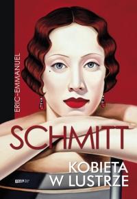 Kobieta w lustrze - Eric-Emmanuel Schmitt    mała okładka