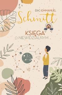 Księga o niewidzialnym [wydanie 2020] - Schmitt Eric-Emmanuel | mała okładka