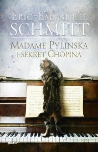 Madame Pylinska i sekret Chopina - Eric-Emmanuel Schmitt  | mała okładka