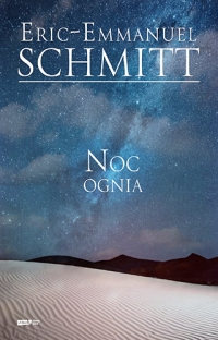 Noc ognia - Eric-Emmanuel Schmitt | mała okładka