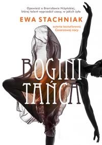 Bogini tańca - Ewa Stachniak | mała okładka