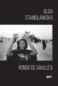 Rondo de Gaulle'a - Olga Stanisławska | mała okładka
