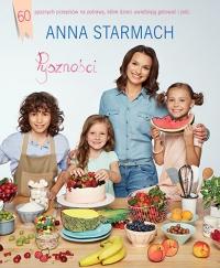 Pyszności. Kulinarne pomysły dla małych szefów kuchni - Anna Starmach   mała okładka