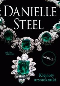 Klejnoty arystokratki - Danielle Steel   mała okładka
