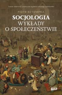 Socjologia. Wykłady o społeczeństwie - Sztompka Piotr   mała okładka
